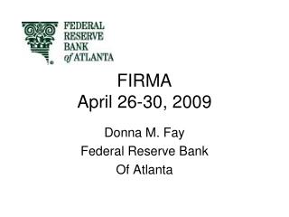 FIRMA  April 26-30, 2009