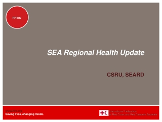 SEA Regional Health Update