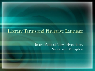 Literary Terms and Figurative Language