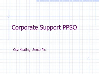 Corporate Support PPSO