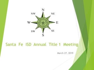 Santa  Fe  ISD  Annual  Title 1  Meeting