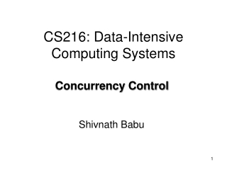 CS216: Data-Intensive Computing Systems