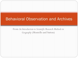 Behavioral Observation and Archives