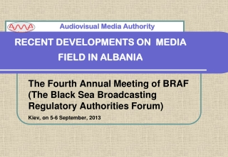 RECENT DEVELOPMENTS ON  MEDIA FIELD IN ALBANIA