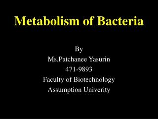 Metabolism of Bacteria