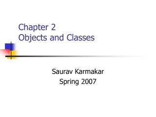 Chapter 2 Objects and Classes
