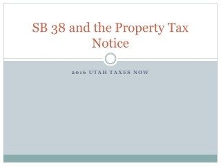 SB 38 and the Property Tax Notice
