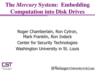 The  Mercury  System:  Embedding Computation into Disk Drives
