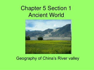 Chapter 5 Section 1  Ancient World