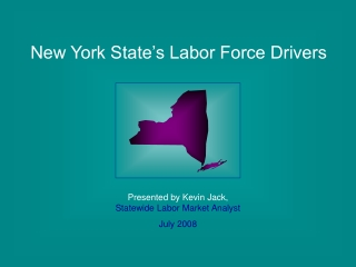New York State's Labor Force Drivers
