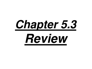 Chapter 5.3  Review
