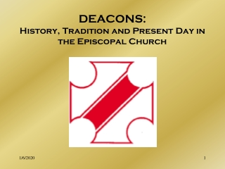 DEACONS: History, Tradition and Present Day in the Episcopal Church