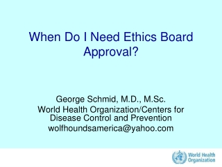 When Do I Need Ethics Board Approval?