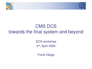 CMS DCS towards the final system and beyond