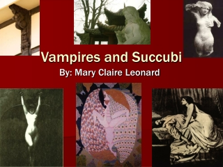 Vampires and Succubi