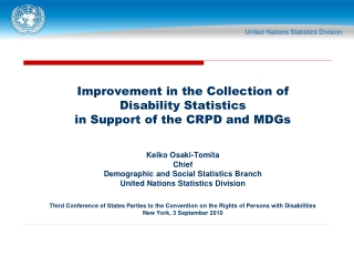 Improvement in the Collection of  Disability Statistics  in Support of the CRPD and MDGs