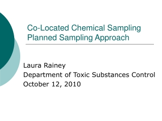 Co-Located Chemical Sampling Planned Sampling Approach