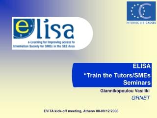 "ELISA ""Train the Tutors/SMEs Seminars"