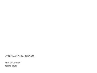 Hybris  – cloud -  bigdata