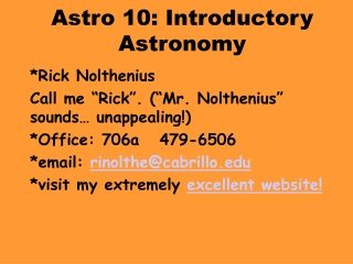 Astro 10: Introductory Astronomy