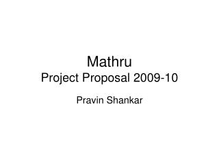 Mathru Project Proposal 2009-10