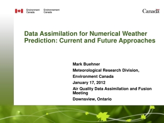 Data Assimilation for Numerical Weather Prediction: Current and Future Approaches