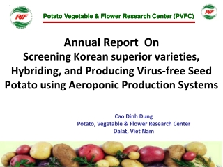 Cao Dinh Dung Potato, Vegetable & Flower Research Center Dalat, Viet Nam