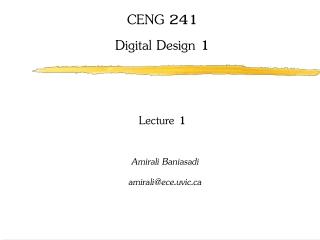 CENG 241 Digital Design 1 Lecture 1