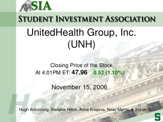 UnitedHealth Group, Inc. (UNH)  Closing Price of the Stock  At 4:01PM ET:  47.96 0.52 (1.10%)