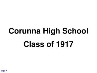 Corunna High School Class of 1917