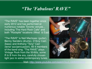 """The 'Fabulous' RAVE"""