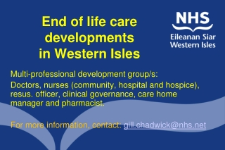 End of life care developments  in Western Isles