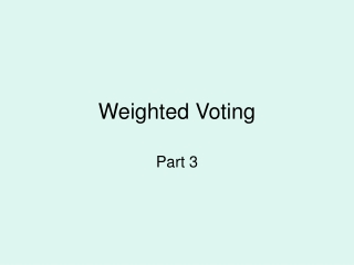 Weighted Voting