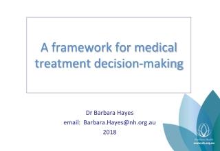 A framework for medical treatment decision-making