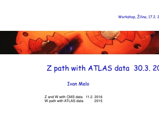 Z path with ATLAS data  30.3. 2017
