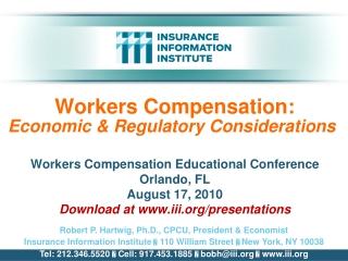 Workers Compensation: Economic & Regulatory Considerations