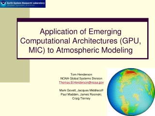 Application of Emerging Computational Architectures (GPU, MIC) to Atmospheric Modeling