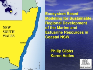 Ecosystem Based Modeling for Sustainable Regional Development  of the Marine and