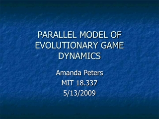 PARALLEL MODEL OF EVOLUTIONARY GAME DYNAMICS