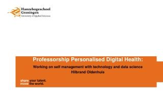 Professorship Personalised Digital Health: