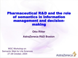 Pharmaceutical R&D and the role of semantics in information management and decision-making