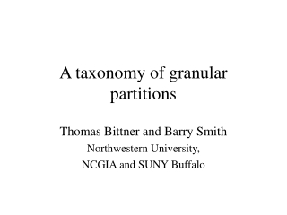 A taxonomy of granular partitions