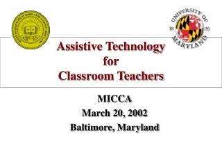 Assistive Technology  for  Classroom Teachers