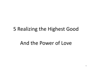5 Realizing the Highest Good