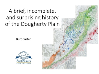 A brief, incomplete, and surprising history of the Dougherty Plain