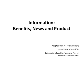 Information: Benefits , News and Product