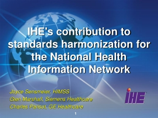 IHE's contribution to standards harmonization for the National Health Information Network