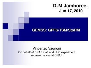 GEMSS: GPFS/TSM/StoRM