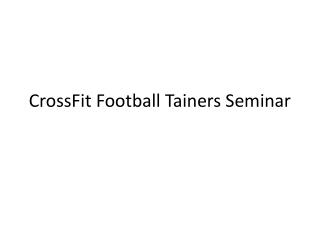 CrossFit Football Tainers Seminar