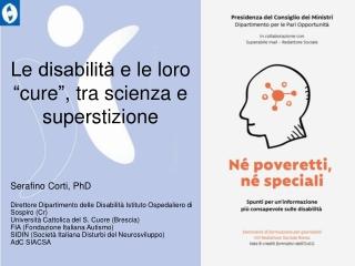 """Le disabilità e le loro  """" cure """" , tra scienza e superstizione"""